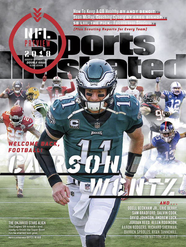 Magazine Cover Poster featuring the photograph Philadelphia Eagles Carson Wentz, 2018 Nfl Football Preview Sports Illustrated Cover by Sports Illustrated