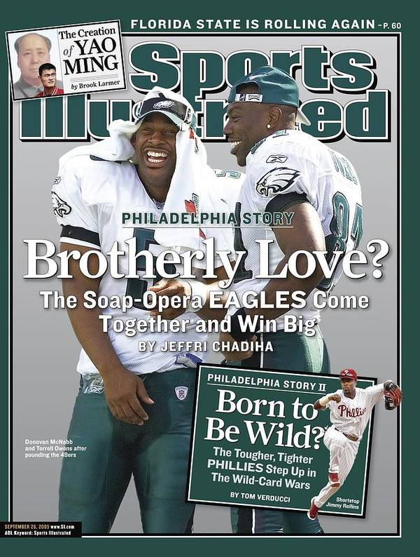 Magazine Cover Poster featuring the photograph Philadelphia Eagles Qb Donovan Mcnabb And Terrell Owens Sports Illustrated Cover by Sports Illustrated