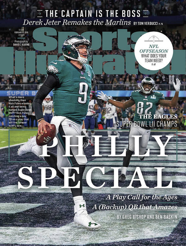Magazine Cover Poster featuring the photograph Philly Special The Eagles, Super Bowl Lii Champs Sports Illustrated Cover by Sports Illustrated
