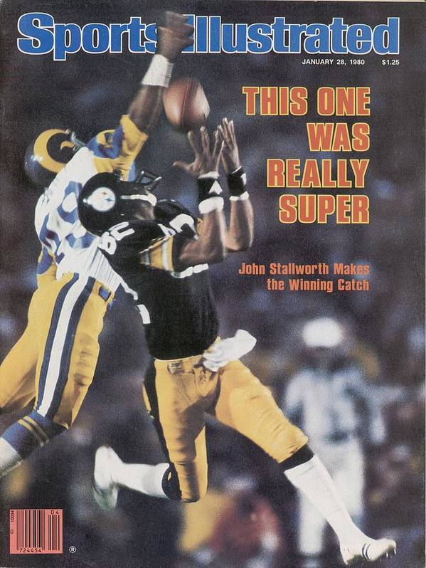 Magazine Cover Poster featuring the photograph Pittsburgh Steelers John Stallworth, Super Bowl Xiv Sports Illustrated Cover by Sports Illustrated
