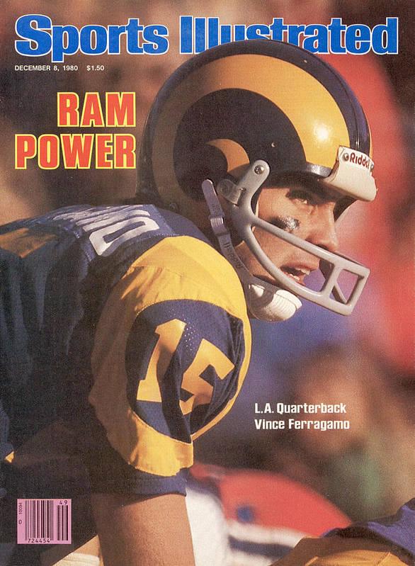 Magazine Cover Poster featuring the photograph Ram Power L.a. Quarterback Vince Ferragamo Sports Illustrated Cover by Sports Illustrated