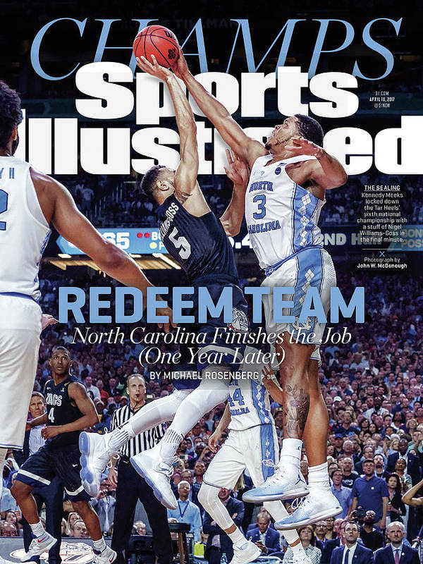 Sports Illustrated Poster featuring the photograph Redeem Team North Carolina Finishes The Job one Year Later Sports Illustrated Cover by Sports Illustrated