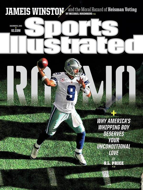Magazine Cover Poster featuring the photograph Romo Why Americas Whipping Boy Deserves Your Unconditional Sports Illustrated Cover by Sports Illustrated