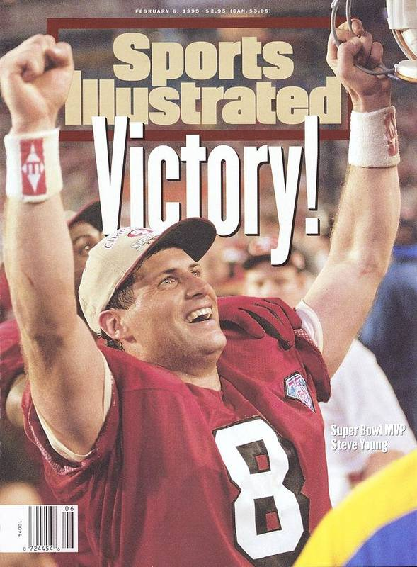Magazine Cover Poster featuring the photograph San Francisco 49ers Qb Steve Young, Super Bowl Xxix Sports Illustrated Cover by Sports Illustrated