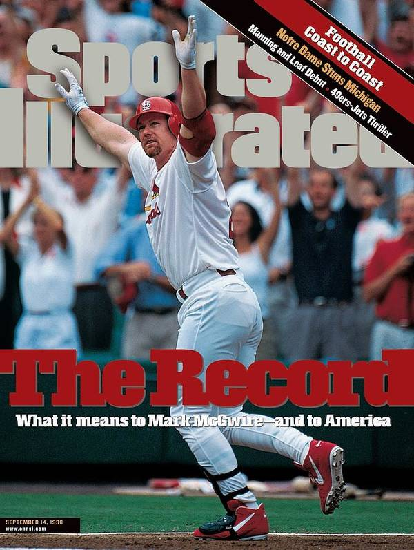 Magazine Cover Poster featuring the photograph St. Louis Cardinals Mark Mcgwire... Sports Illustrated Cover by Sports Illustrated