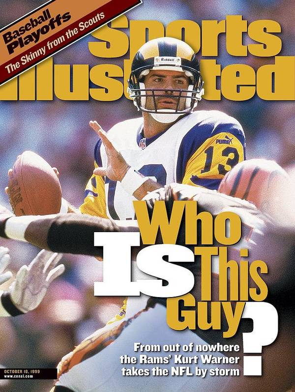 Magazine Cover Poster featuring the photograph St. Louis Rams Qb Kurt Warner... Sports Illustrated Cover by Sports Illustrated