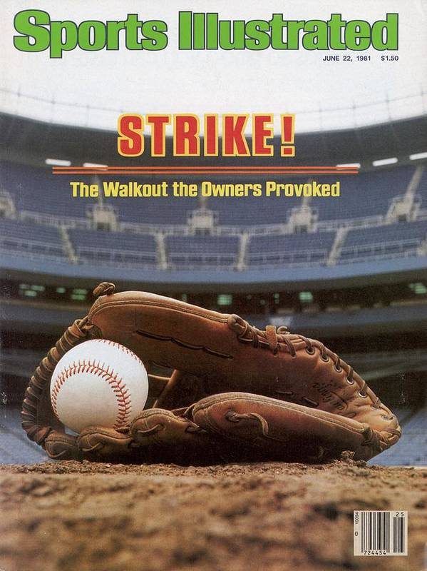 1980-1989 Poster featuring the photograph Strike The Walkout The Owners Provoked Sports Illustrated Cover by Sports Illustrated