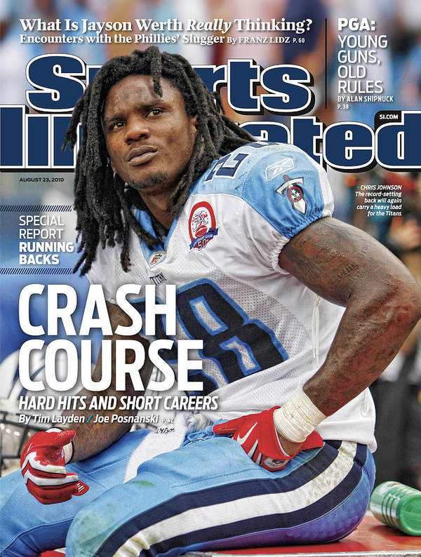 Magazine Cover Poster featuring the photograph Tennessee Titans Chris Johnson... Sports Illustrated Cover by Sports Illustrated