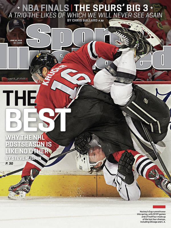 Magazine Cover Poster featuring the photograph The Best Why The Nhl Postseason Is Like No Other Sports Illustrated Cover by Sports Illustrated