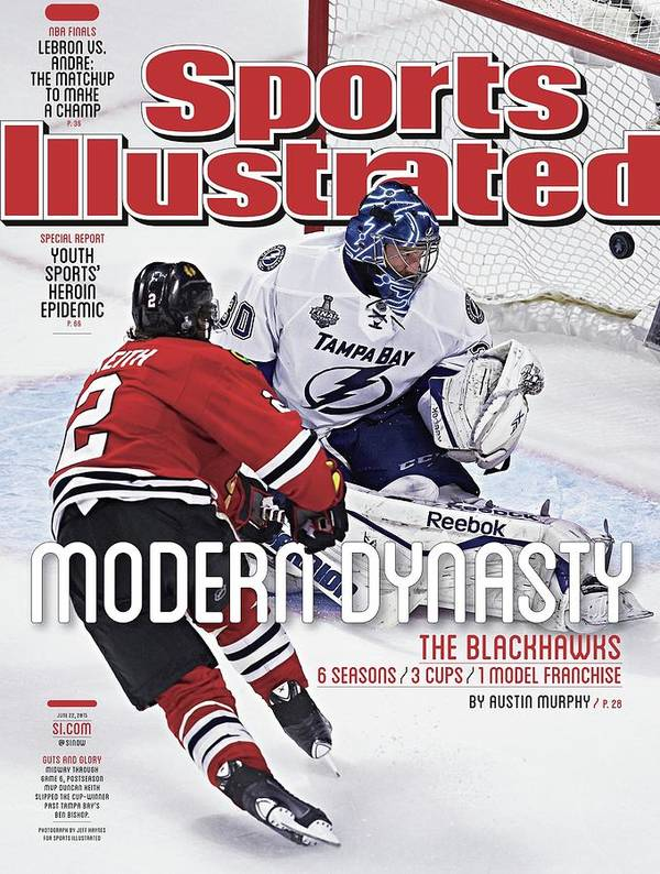Magazine Cover Poster featuring the photograph The Blackhawks, Modern Dynasty 6 Seasons, 3 Cups, 1 Model Sports Illustrated Cover by Sports Illustrated