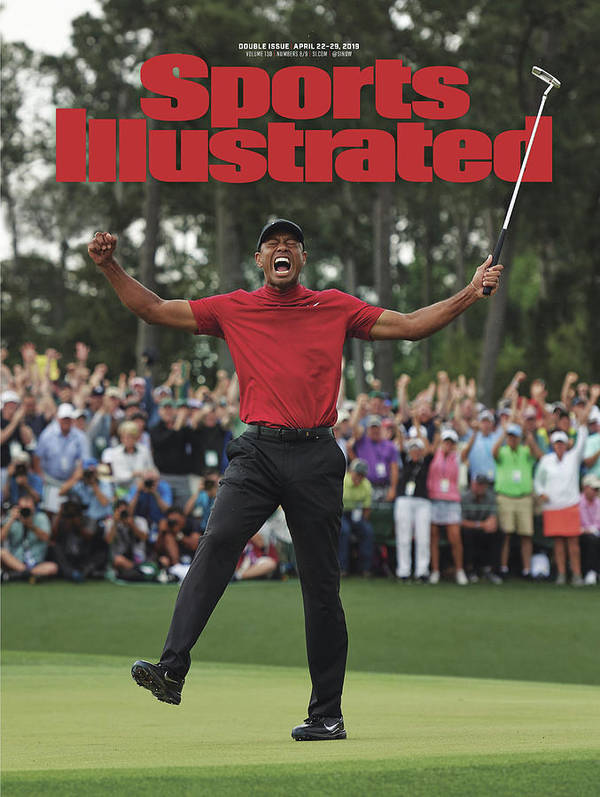 Magazine Cover Poster featuring the photograph Tiger Woods, 2019 Masters Tournament Champion Sports Illustrated Cover by Sports Illustrated