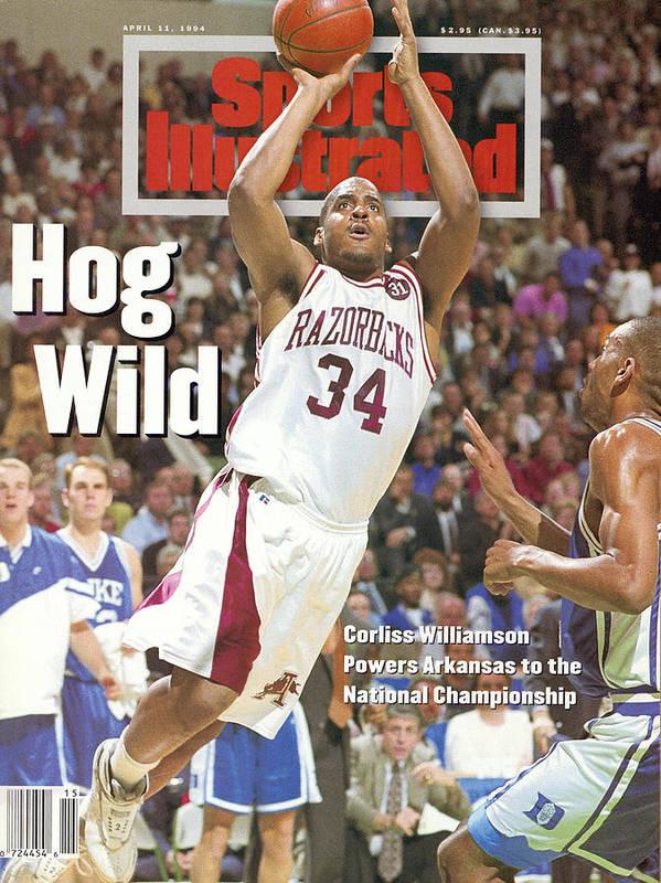 Magazine Cover Poster featuring the photograph University Of Arkansas Corliss Williamson, 1994 Ncaa Sports Illustrated Cover by Sports Illustrated