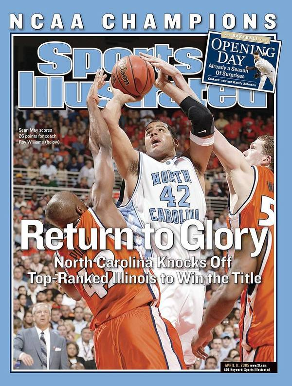 Roger Powell Jr. Poster featuring the photograph University Of North Carolina Sean May, 2005 Ncaa National Sports Illustrated Cover by Sports Illustrated