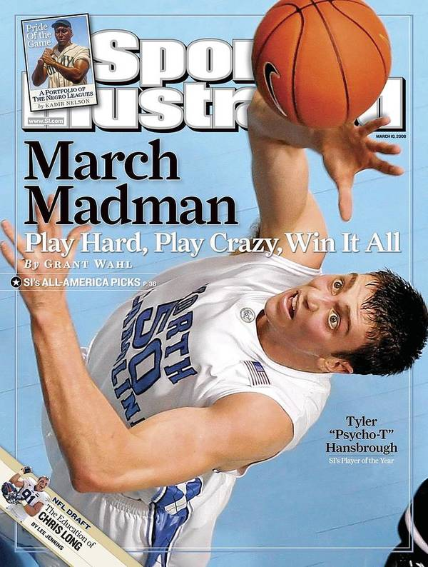 Magazine Cover Poster featuring the photograph University Of North Carolina Tyler Hansbrough Sports Illustrated Cover by Sports Illustrated