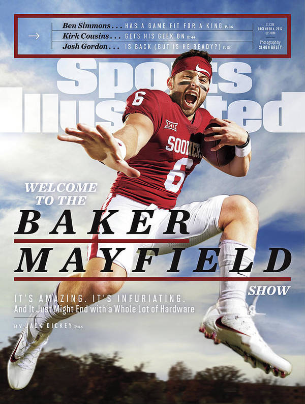 Magazine Cover Poster featuring the photograph University Of Oklahoma Baker Mayfield Sports Illustrated Cover by Sports Illustrated