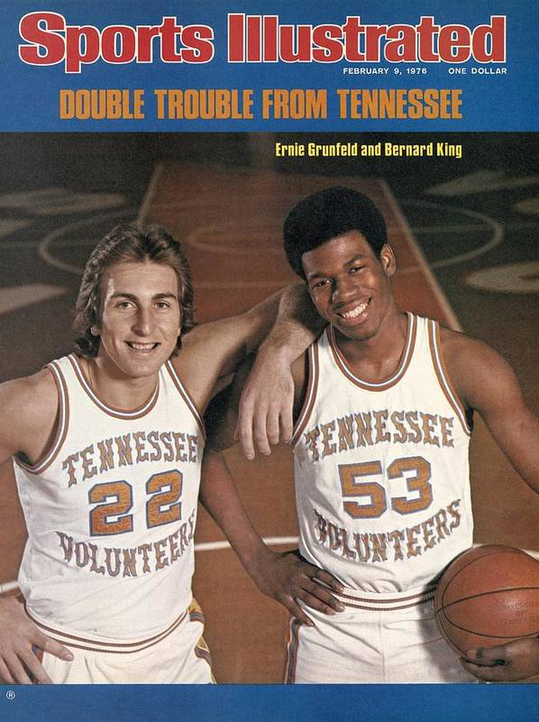 Magazine Cover Poster featuring the photograph University Of Tennessee Ernie Grunfeld And Bernard King Sports Illustrated Cover by Sports Illustrated
