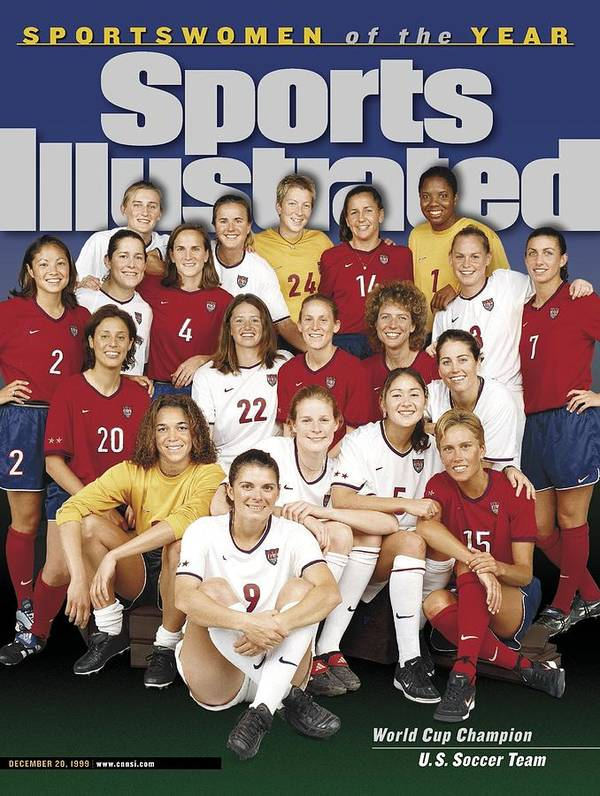 Magazine Cover Poster featuring the photograph Us Womens National Soccer Team, 1999 Sportswomen Of The Year Sports Illustrated Cover by Sports Illustrated