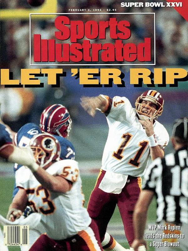 Magazine Cover Poster featuring the photograph Washington Redskins Qb Mark Rypien, Super Bowl Xxvi Sports Illustrated Cover by Sports Illustrated