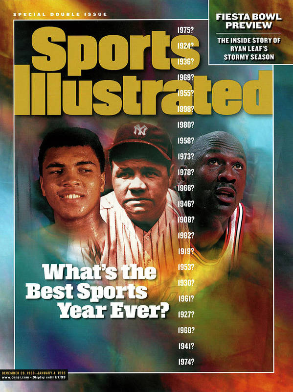 Magazine Cover Poster featuring the photograph Whats The Best Sports Year Ever Sports Illustrated Cover by Sports Illustrated