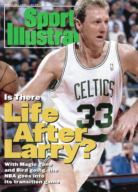 Nba Pro Basketball Poster featuring the photograph Boston Celtics Larry Bird... Sports Illustrated Cover by Sports Illustrated