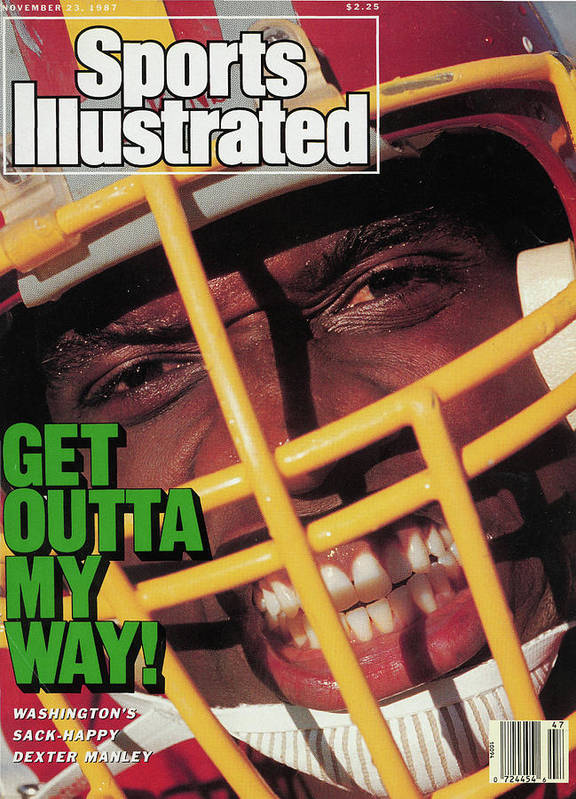Magazine Cover Poster featuring the photograph Get Outta My Way Washingtons Sack-happy Dexter Manley Sports Illustrated Cover by Sports Illustrated