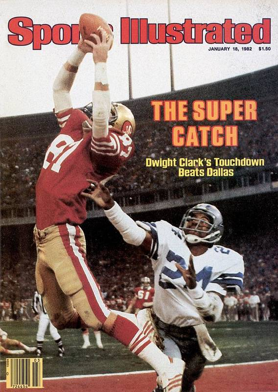 Candlestick Park Poster featuring the photograph San Francisco 49ers Dwight Clark, 1982 Nfc Championship by Sports Illustrated Cover