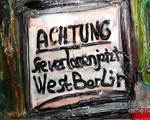 Achtung Poster featuring the photograph Achtung by John Rizzuto