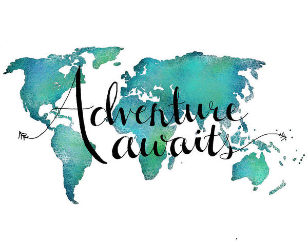 Adventure Awaits Poster featuring the digital art Adventure Awaits - Travel Quote on World Map by Michelle Eshleman