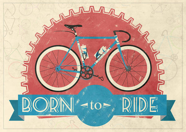 Bike Poster featuring the digital art Are You Born To Ride Your Bike? by Andy Scullion