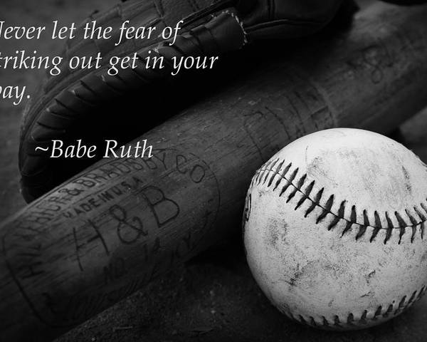 Babe Ruth Baseball Quote Poster By Kelly Hazel Impressive Baseball Quote
