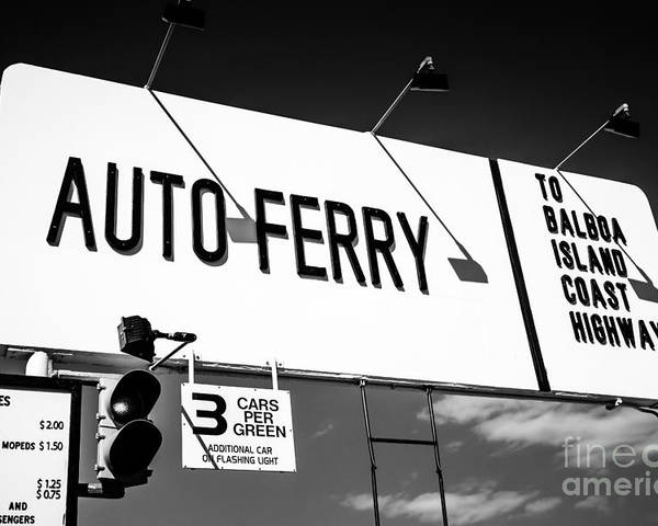 America Poster featuring the photograph Balboa Island Ferry Sign Black And White Picture by Paul Velgos