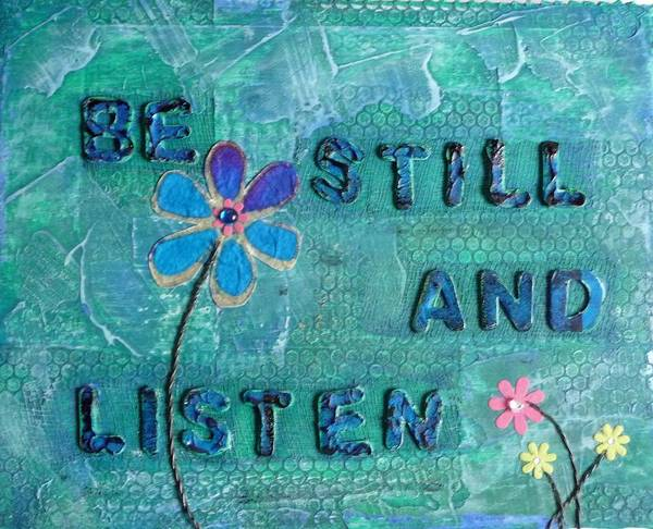 Inspirational Poster featuring the painting Be Still And Listen - 1 by Gillian Pearce