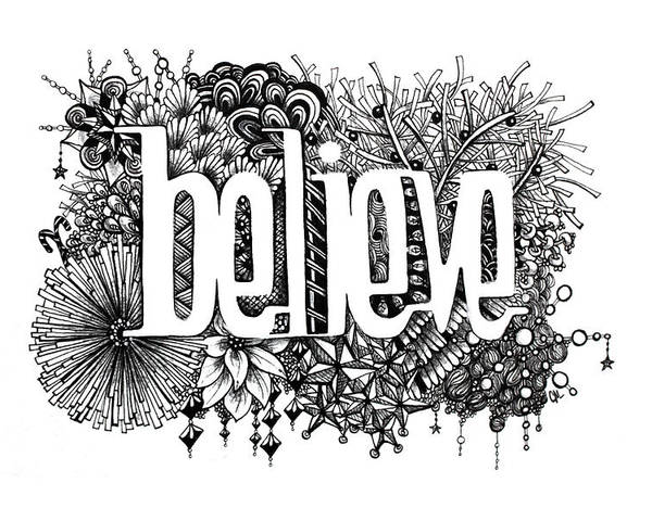 Zentangle Poster featuring the drawing Believe by Christina Meeusen