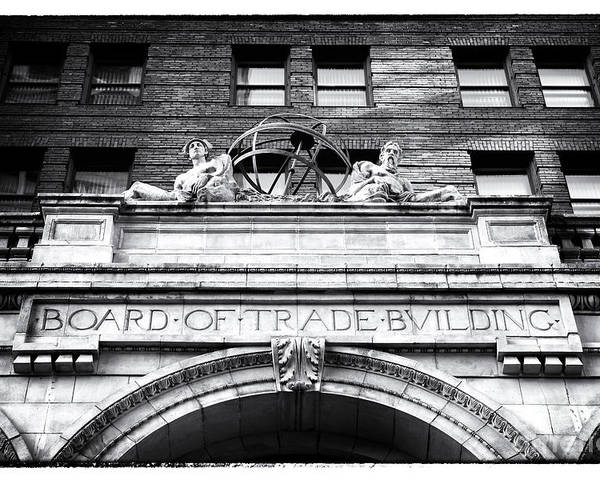 Board Of Trade Building Poster featuring the photograph Board Of Trade Building by John Rizzuto