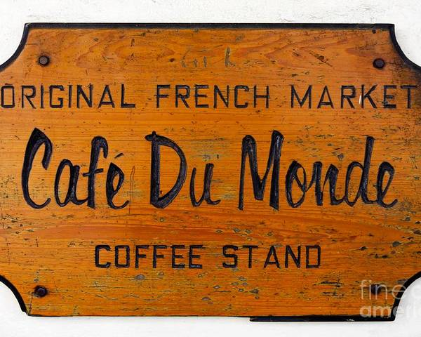 America Poster featuring the photograph Cafe Du Monde Sign In New Orleans Louisiana by Paul Velgos
