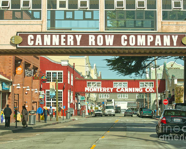 Monterey California Poster featuring the photograph Cannery Row Monterey California by Artist and Photographer Laura Wrede