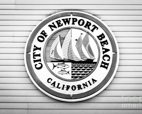 America Poster featuring the photograph City Of Newport Beach Sign Black And White Picture by Paul Velgos