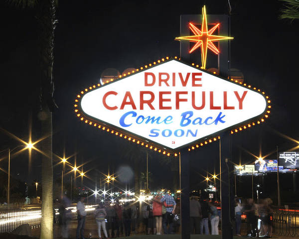 Come Back Soon Poster featuring the photograph Come Back Soon Las Vegas by Mike McGlothlen