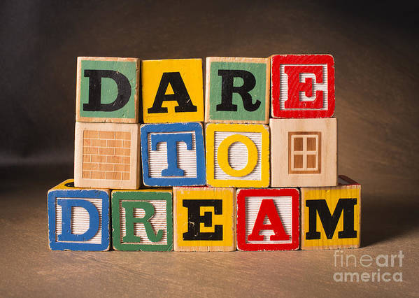Dare To Dream Poster featuring the photograph Dare To Dream by Art Whitton