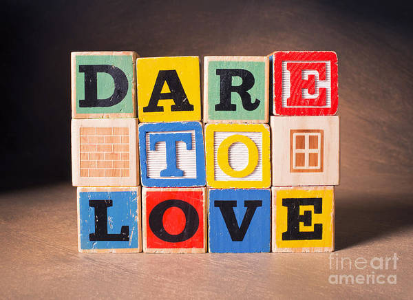 Dare To Love Poster featuring the photograph Dare To Love by Art Whitton