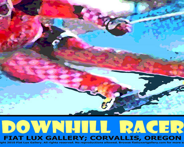 Skiing Poster featuring the digital art Downhill Racer by Michael Moore