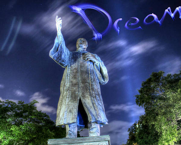 Mlk Jr Poster featuring the photograph Dream by Andrew Nourse