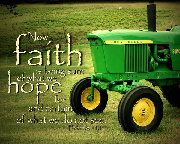 John Deere Poster featuring the photograph Faith And Hope by Linda Fowler