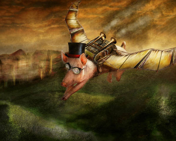 Pig Poster featuring the photograph Flying Pig - Steampunk - The Flying Swine by Mike Savad