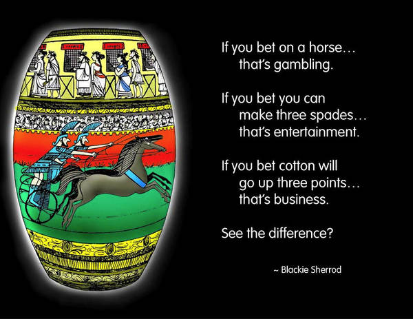 Quotation Poster featuring the photograph Gambling by Mike Flynn