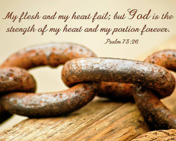 Chain Poster featuring the photograph God Is My Strength by Carolyn Marshall