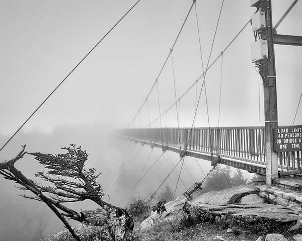 Grandfather Mountain Poster featuring the photograph Mile High Bridge #1 by Sonja Dover