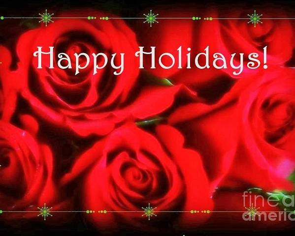 Roses Poster featuring the photograph Happy Holidays - Red Roses Green Sparkles - Holiday And Christmas Card by Miriam Danar