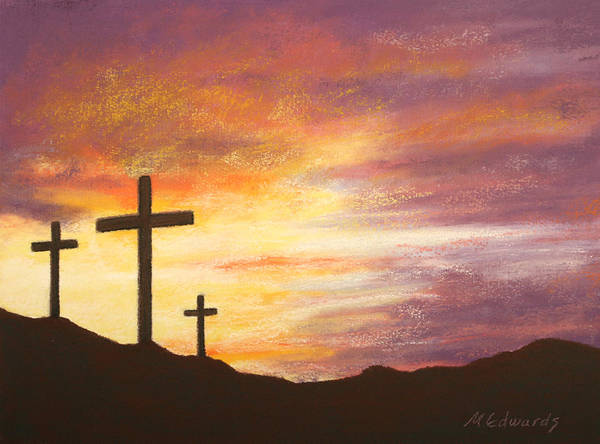 Risen Poster featuring the pastel He Is Risen by Marna Edwards Flavell