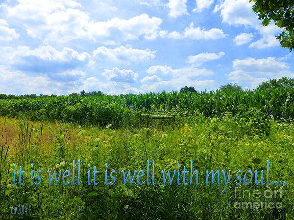 Biblical Verses Poster featuring the photograph It Is Well With My Soul by Tina M Wenger